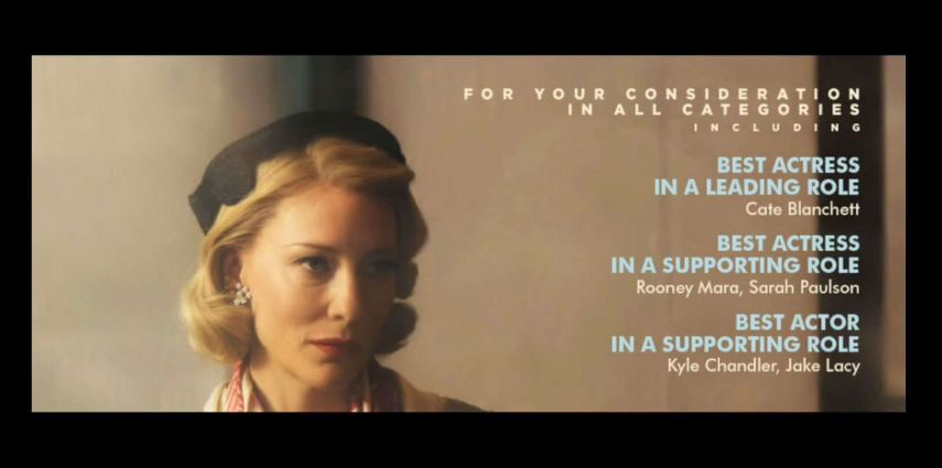 The Weinstein Company 'For Your Consideration' Trade Ad for 'Carol'